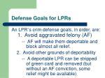 defense goals for lprs