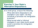 exercise 3 your state s alternative disposition s