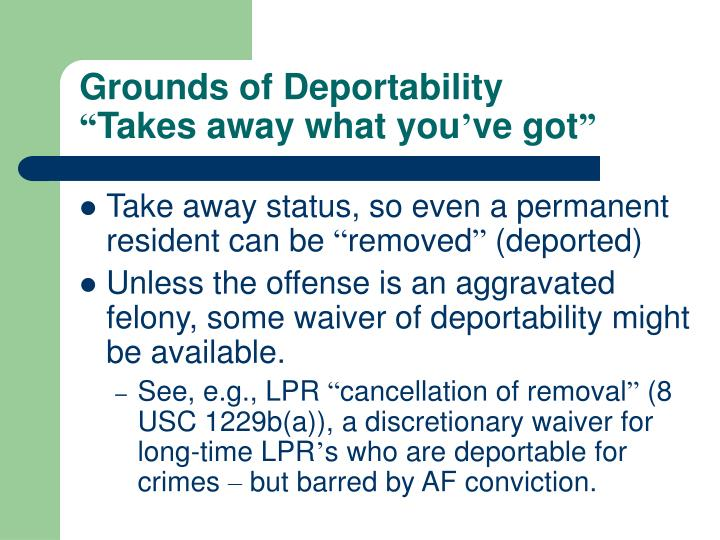 Grounds of Deportability