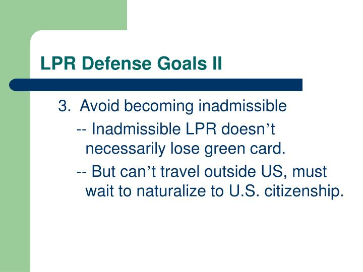 LPR Defense Goals II
