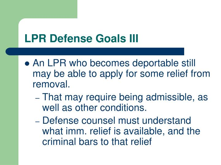 LPR Defense Goals III