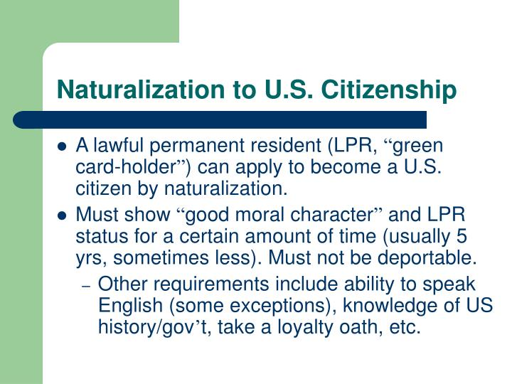 Naturalization to U.S. Citizenship