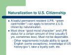 naturalization to u s citizenship