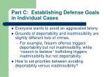 part c establishing defense goals in individual cases
