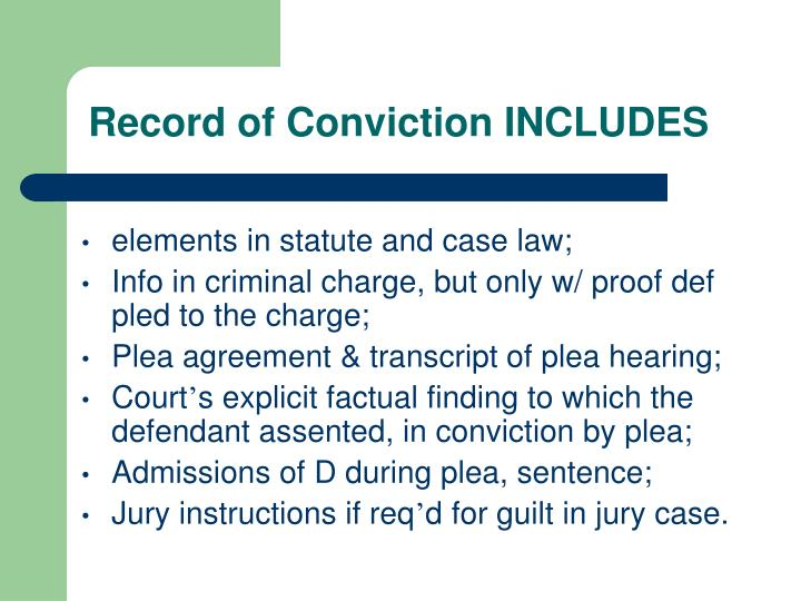Record of Conviction INCLUDES