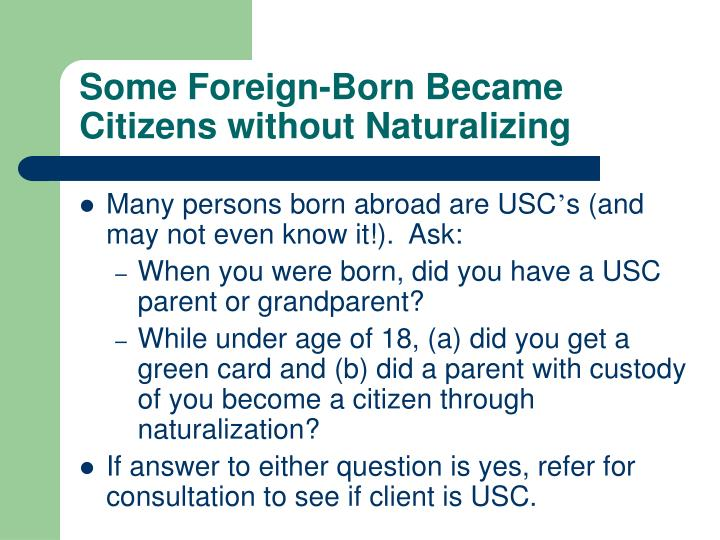 Some Foreign-Born Became Citizens without Naturalizing
