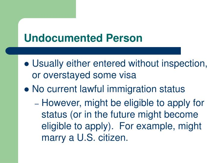 Undocumented Person