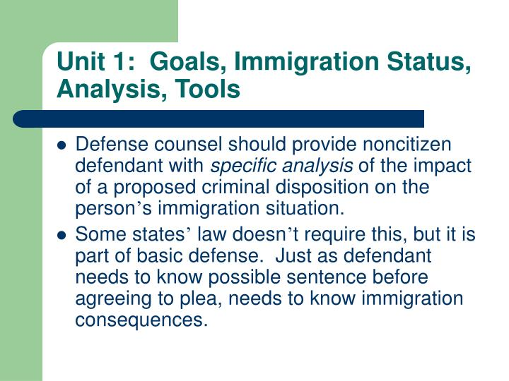 Unit 1:  Goals, Immigration Status,  Analysis, Tools