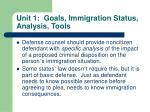 unit 1 goals immigration status analysis tools