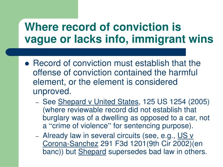 Where record of conviction is vague or lacks info, immigrant wins
