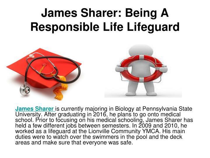 James Sharer: Being A Responsible Life Lifeguard