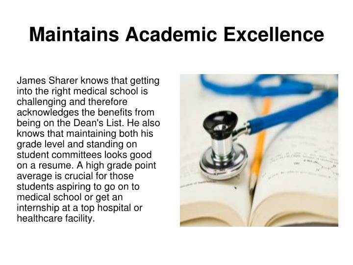 Maintains Academic Excellence