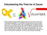 volunteering his time for a cause