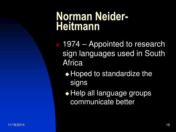Norman Neider-                          Heitmann