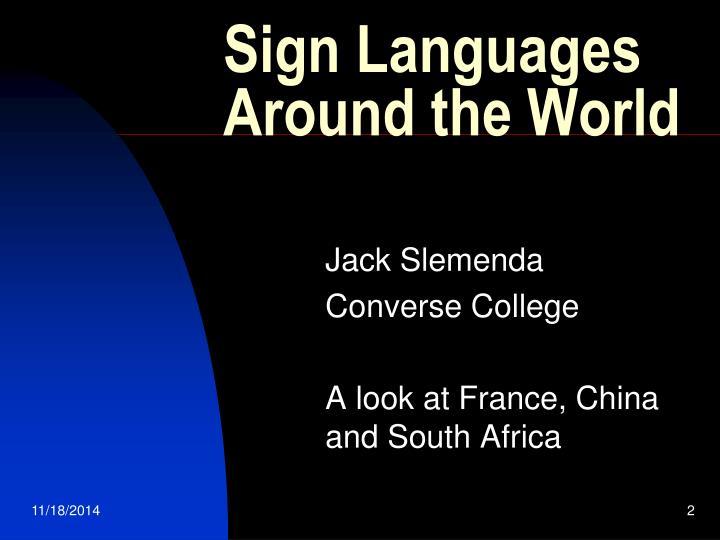 Sign Languages Around the World