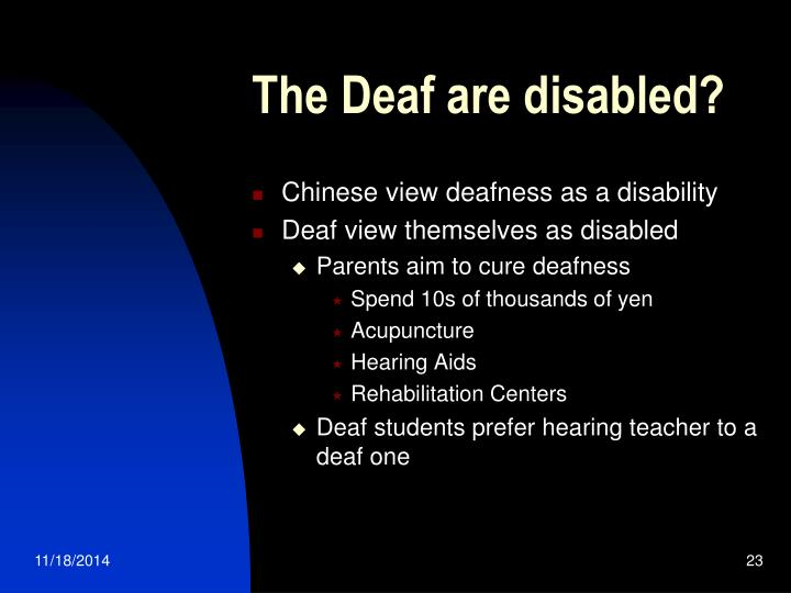 The Deaf are disabled?