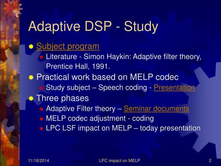 Adaptive DSP - Study