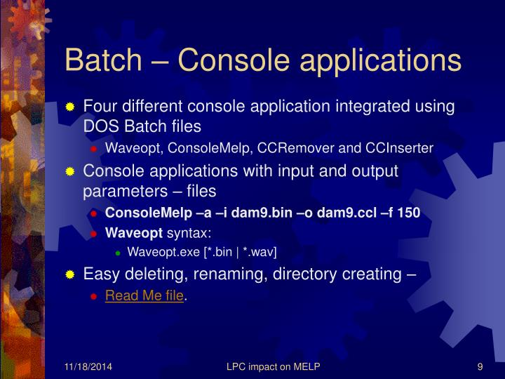 Batch – Console applications