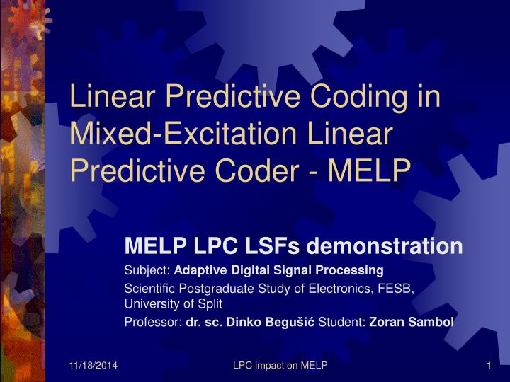 Linear predictive coding in mixed excitation linear predictive coder melp