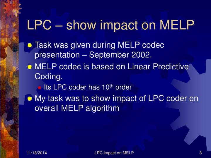 LPC – show impact on MELP