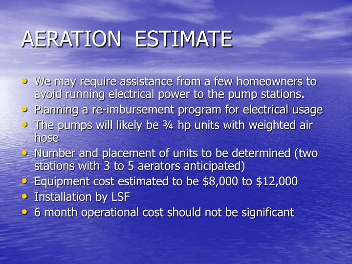 AERATION  ESTIMATE