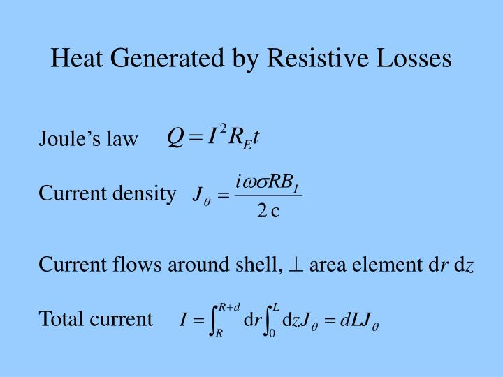 Heat Generated by Resistive Losses