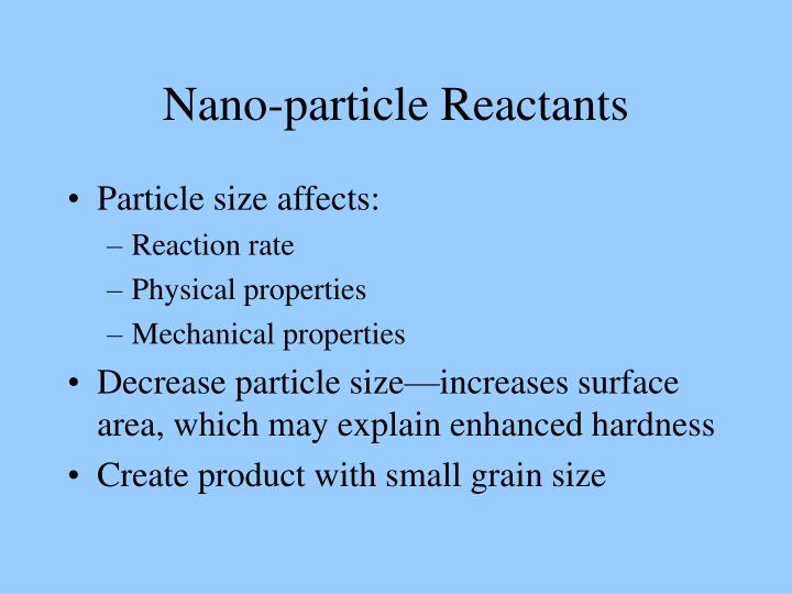 Nano-particle Reactants