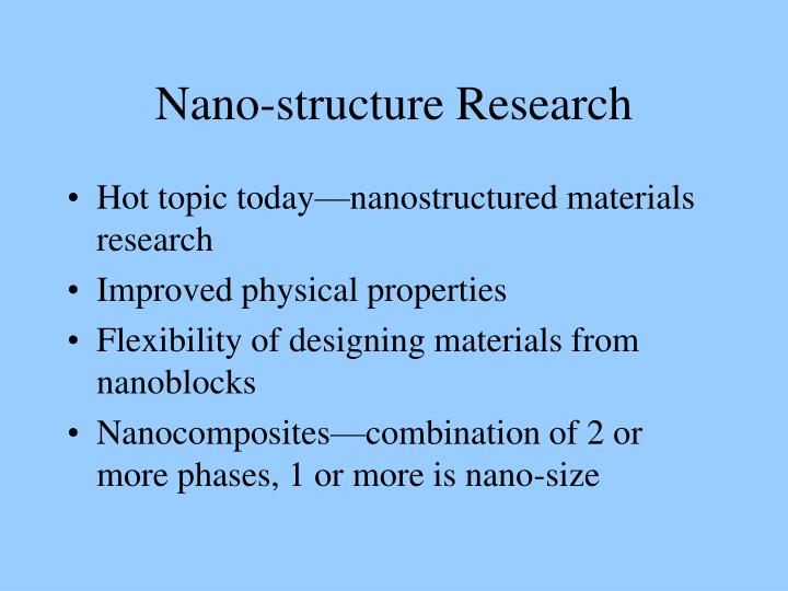 Nano-structure Research