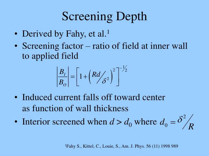 Screening Depth