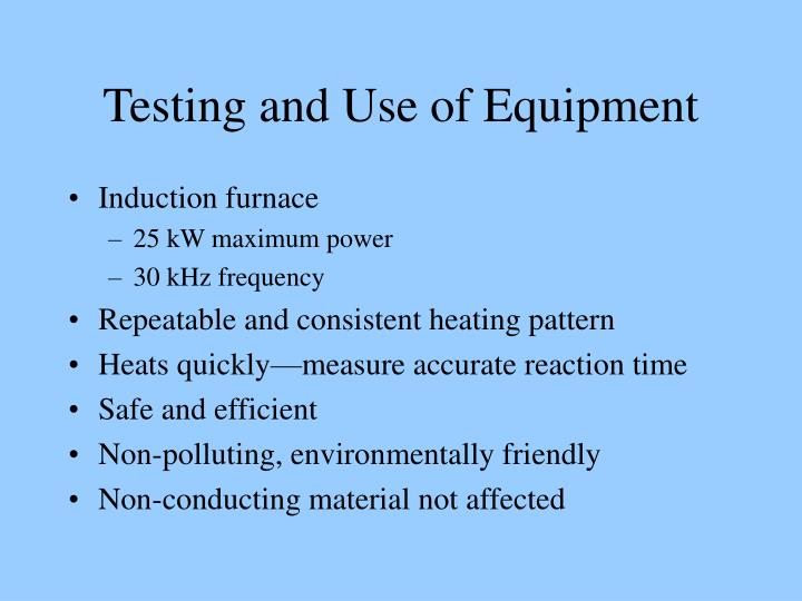 Testing and Use of Equipment