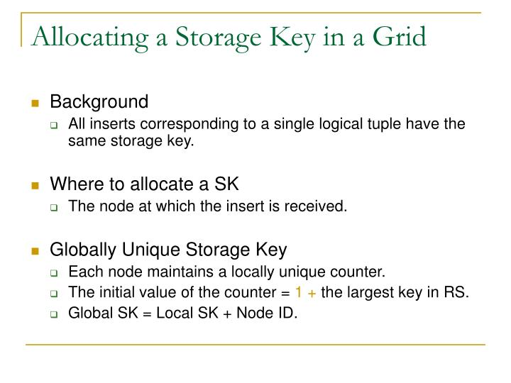Allocating a Storage Key in a Grid