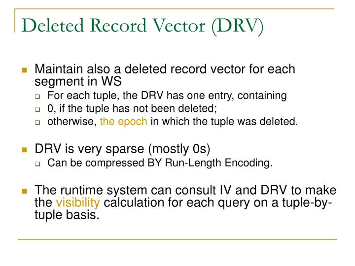 Deleted Record Vector (DRV)