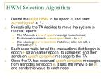 hwm selection algorithm