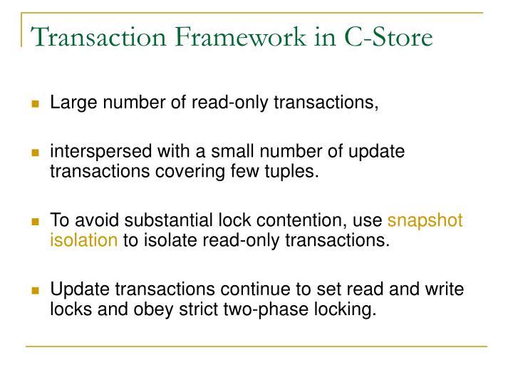 Transaction Framework in C-Store
