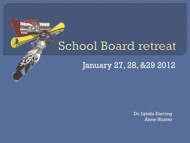 School board retreat
