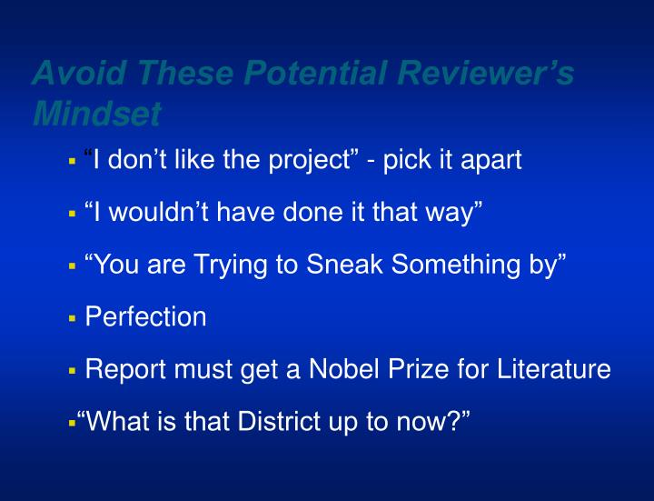 Avoid These Potential Reviewer's Mindset