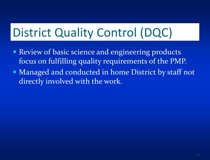 District Quality Control (DQC)
