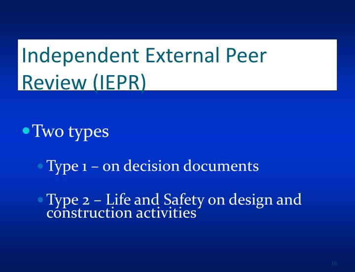 Independent External Peer Review (IEPR)