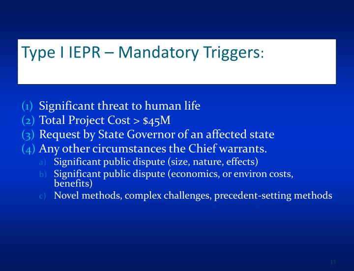 Type I IEPR – Mandatory Triggers