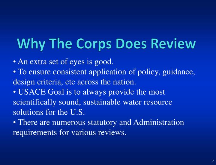 Why the corps does review