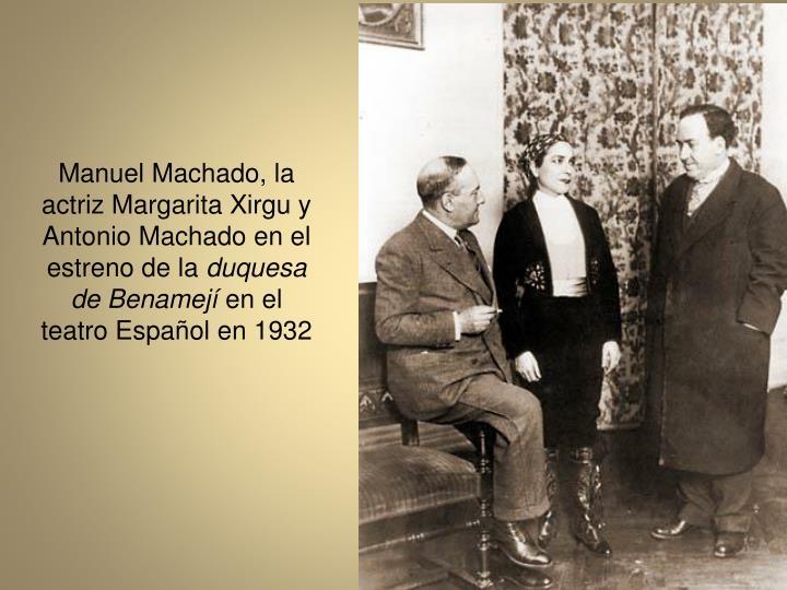Manuel Machado, la actriz Margarita Xirgu y Antonio Machado en el estreno de la