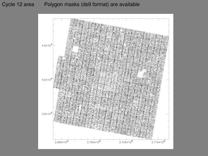 Cycle 12 area       Polygon masks (ds9 format) are available