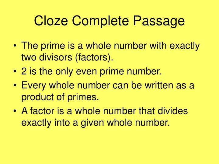 Cloze Complete Passage
