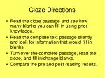 cloze directions