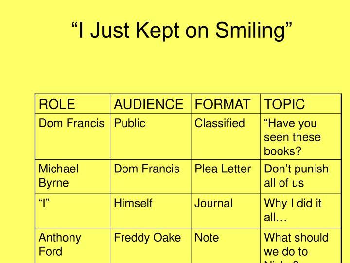 """""""I Just Kept on Smiling"""""""
