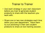 trainer to trainer2