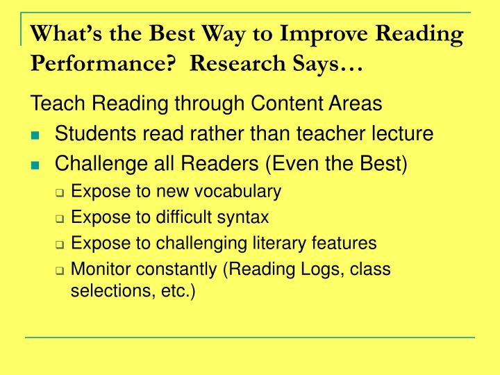 What's the Best Way to Improve Reading Performance?  Research Says…