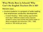 what works best in schools why can t the english teachers do it all