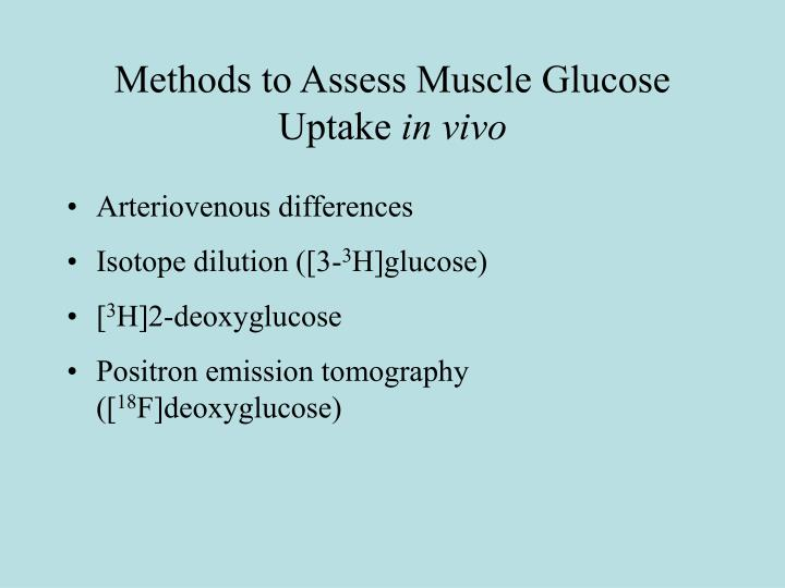 Methods to Assess Muscle Glucose Uptake