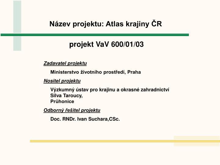 Název projektu: Atlas krajiny ČR